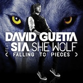 She Wolf (Falling to Pieces) [feat. Sia] – Single – David Guetta