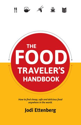 The Food Traveler's Handbook - Jodi Ettenberg | Food is the perfect craft through which to explore a culture. It's made on the spot by proud experts and served while it's still hot. Part lens for learning, part how to guide, Ettenberg's handbook is an irresistible morsel.