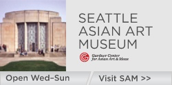 Seattle Asian Art Museum--closed Mondays and Tuesdays. Free First Thursday of every month, Free First Saturday of every month for families