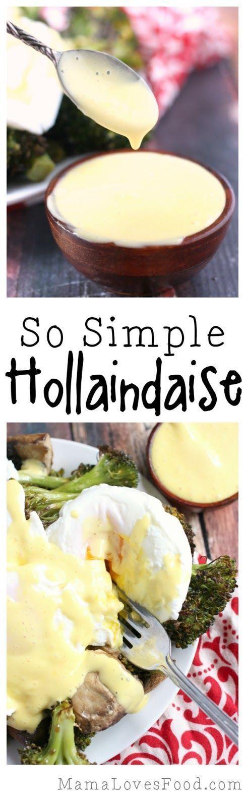 So Simple Hollandaise Sauce