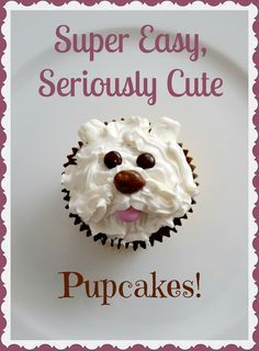 Super Easy, Seriously Cute Dog Themed Cupcakes  | Crayons and Collars