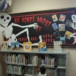 """""""No Bones About It, These Are Good Books"""" is a catchy title for a Halloween reading bulletin board display."""