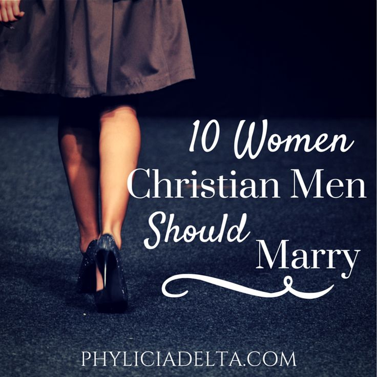 """""""I recently read this article, 10 Women Christian Men Should Not Marry,  and it made me question a lot of things he said. I don't know if it's just my aversion to what God expects in a relationship..."""