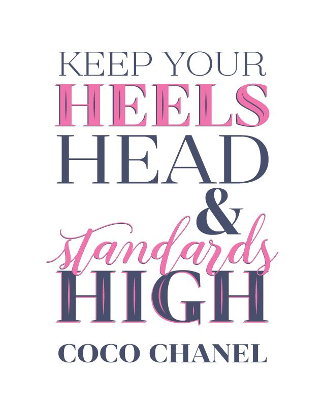 fc65bca1cb705 Printable Art, Keep Your Heels Head & Standards High, Coco Chanel ...