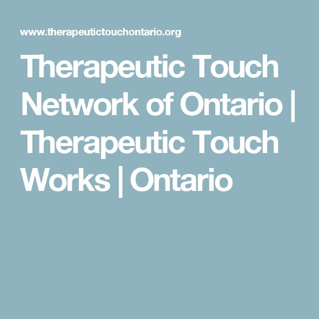 Therapeutic Touch Network of Ontario | Therapeutic Touch Works | Ontario