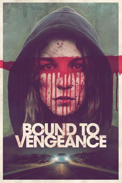 Bound To Vengeance Stream German