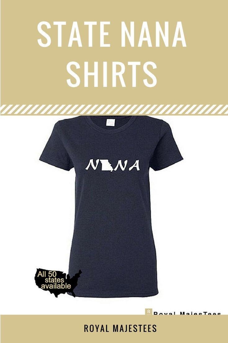 State home Nana shirts make the perfect gift for Nana or Grandma.  Available for all 50 states.  #mothersdaygift #nana #grandma #texas #michigan #wisconsin #indiana #florida #carolina #oregon #maine #maryland #newyork #illinois #idaho #iowa #alaska #montana #kansas