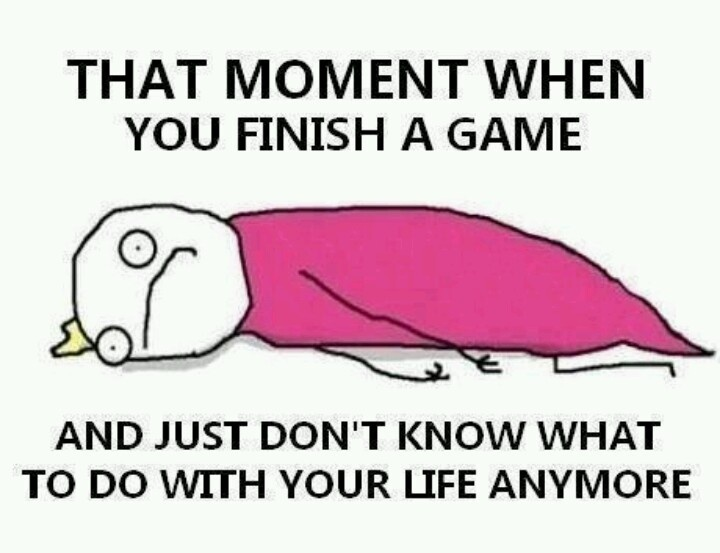 This is literally me right now. The Last of Us has ruined my life. But at least it was worth it.