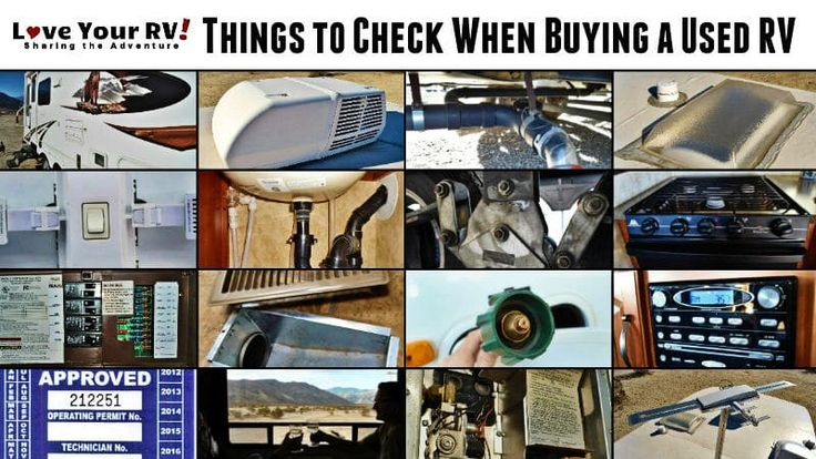 Advice on Things to Check When Buying a Used RV Used rv