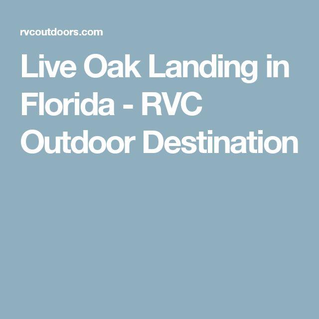 Live Oak Landing in Florida - RVC Outdoor Destination