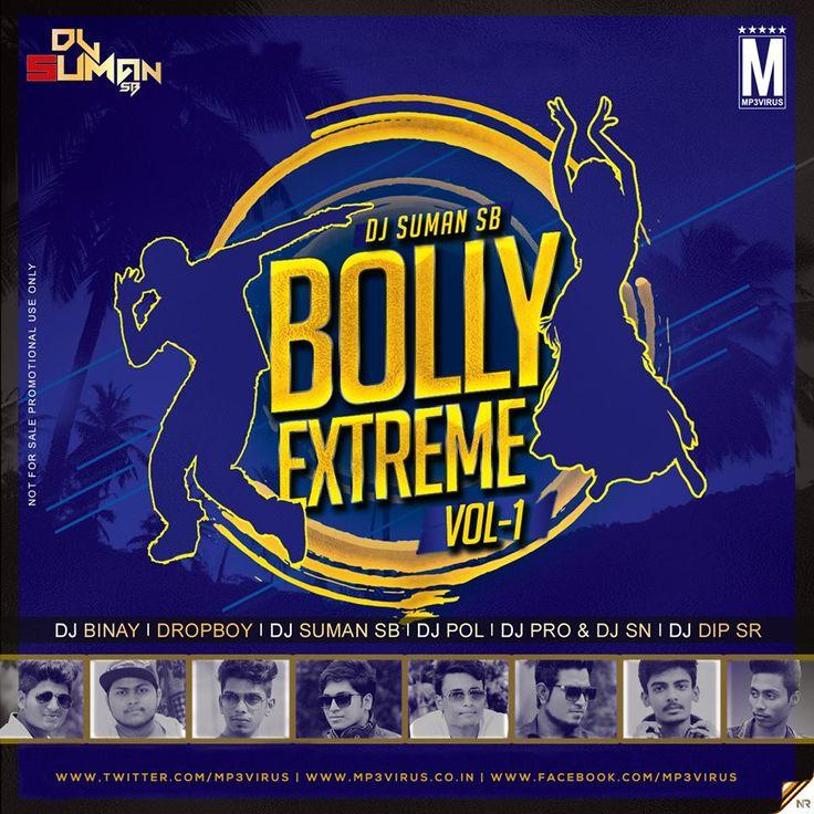 Bolly Xtreme Vol. 1 - DJ Suman SB Latest Song, Bolly Xtreme Vol. 1 - DJ Suman SB Dj Song, Free Hd Song Bolly Xtreme Vol. 1 - DJ Suman SB , Bolly Xtreme