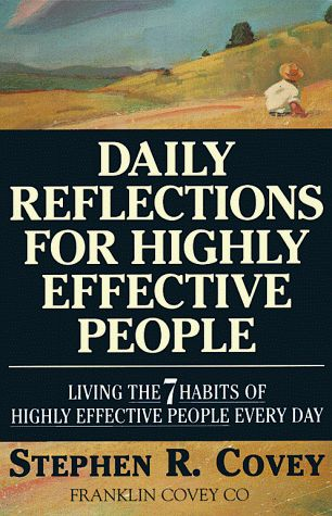 Bestseller Books Online Daily Reflections for Highly Effective People: Living the 7 Habits of Highly Effective People Every Day Stephen R. Covey $10.32  - http://www.ebooknetworking.net/books_detail-0671887173.html