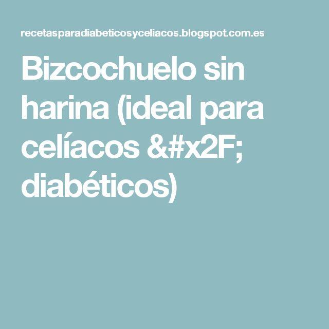 Bizcochuelo sin harina (ideal para celíacos / diabéticos)