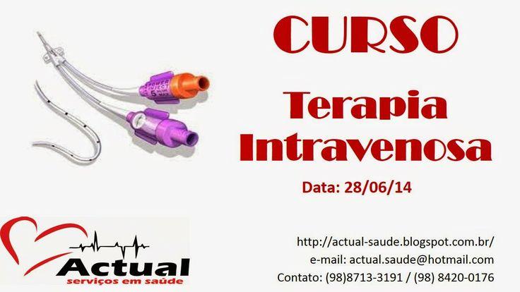 ACTUAL SERVIÇO EM SAÚDE: # Curso: Terapia Intravenosa #
