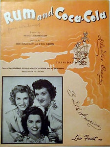 Rum And Coca Cola 1944 Even tho this isn't my fave andrews sisters song, I need some of their sheet music