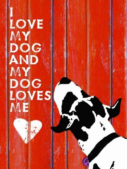 """Dog Loves Me"" by Lisa Weedn, via @greatbigcanvas"