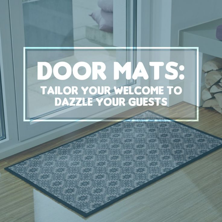 doormats tailor your welcome to dazzle your guests httpwwwpowermumscomaudoor mats tailor welcome dazzle guests interesting articles pinterest