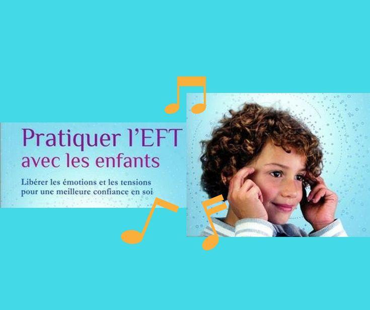 Vous aviez été très nombreux à partager l'article sur l'EFT (Emotional Freedom Technique) , une technique de libération émotionnelle créée par le docteur en psychologie Roger Callahan. Je vous invite aujourd'hui à découvrir deux ressources de qualité pour initier les enfants et les parents à l'EFT : un livre et une chanson. 1° Le tout …