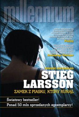 Zamek z piasku, który runął | Stieg Larsson - Seria Millenium