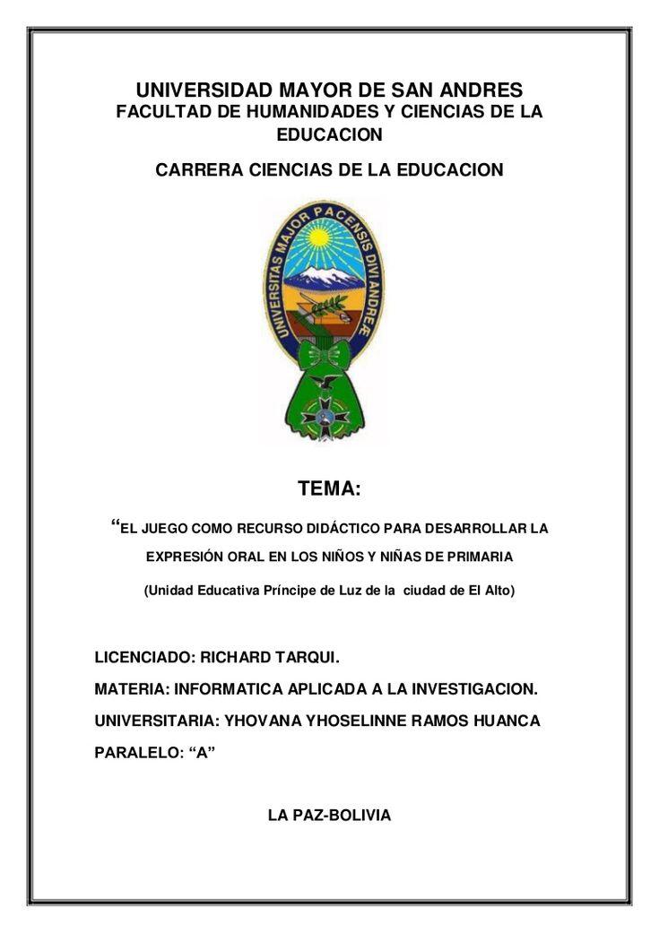 """UNIVERSIDAD MAYOR DE SAN ANDRES FACULTAD DE HUMANIDADES Y CIENCIAS DE LA EDUCACION CARRERA CIENCIAS DE LA EDUCACION TEMA: """"EL JUEGO COMO RECURSO DIDÁCTICO PARA…"""