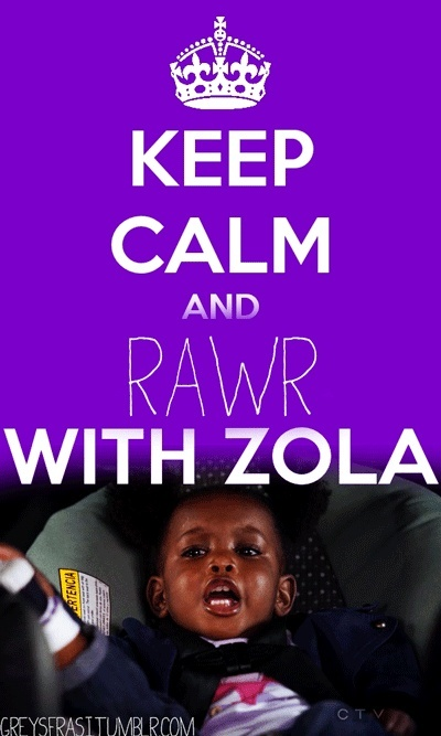 Greys Anatomy keep-calm. Yes. RAWR Zola's the best, but i love DErek RAWR too :) @Ellen Page Pompeo
