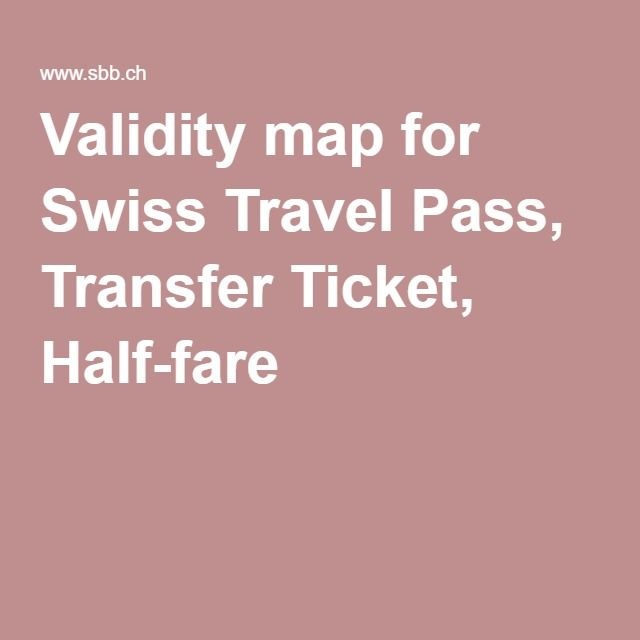 Validity map for Swiss Travel Pass, Transfer Ticket, Half-fare