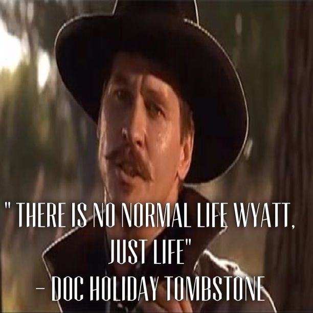 Doc Holliday Quotes From The Movie Tombstone: Best 25+ Tombstone Movie Quotes Ideas On Pinterest