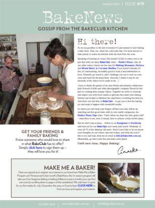 March 2015 BakeNews http://www.bakeclub.com.au/recipes-baking-resources/bakenews-bakeclub-s-monthly-newsletter.aspx