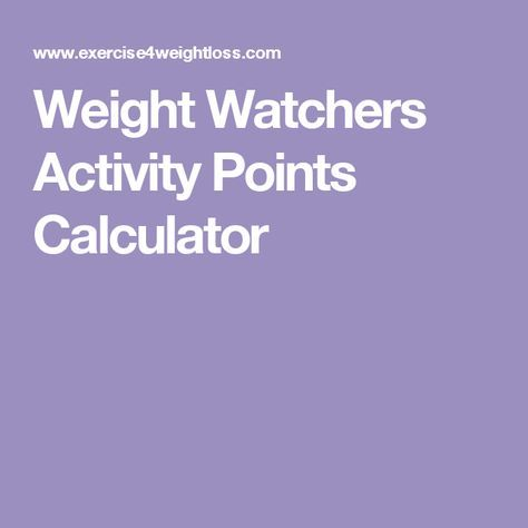 Weight Watchers Activity Points, restaurants and rules Calculator