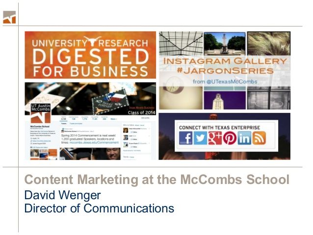 Telling Our Story Well Content Marketing At Mccombs School Of Busin Content Marketing Marketing Approach Marketing
