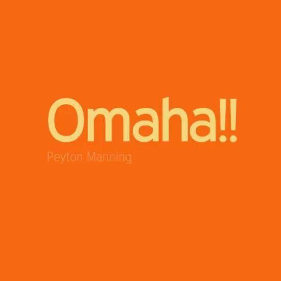 Omaha~ Peyton Manning ♥