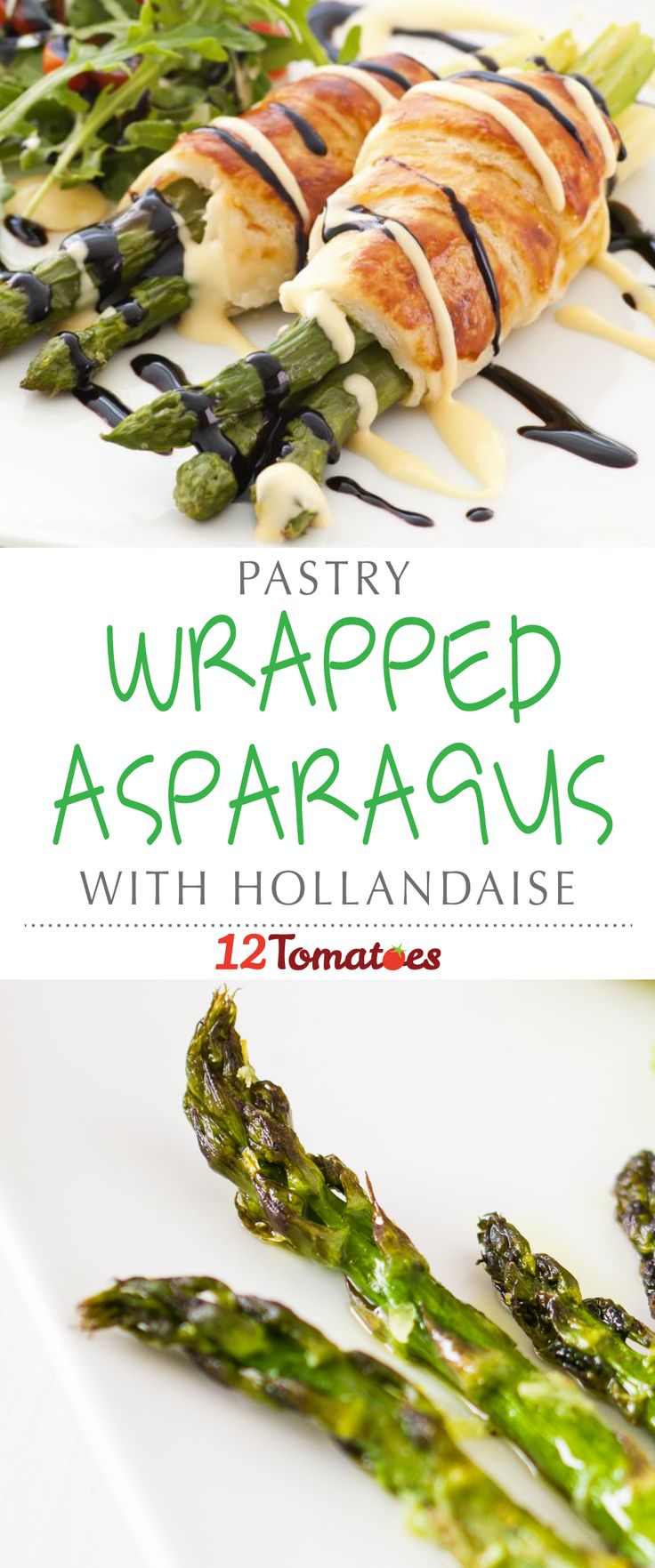 Pastry Wrapped Asparagus With Hollandaise | This recipe is absolutely exquisite and a totally appropriate side for any sophisticated meal: brunch, lunch or dinner.
