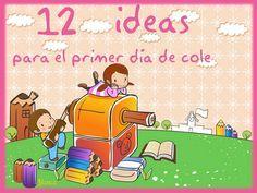 Actividades para Educación Infantil: 12 IDEAS PARA EL PRIMER DIA DE CURSO