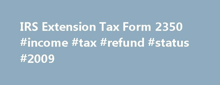 Irs Extension Tax Form  Income Tax Refund Status