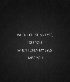 I Miss You Quotes for Him For When You Miss Him Most - Part 18