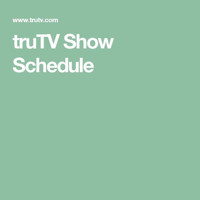 truTV Show Schedule