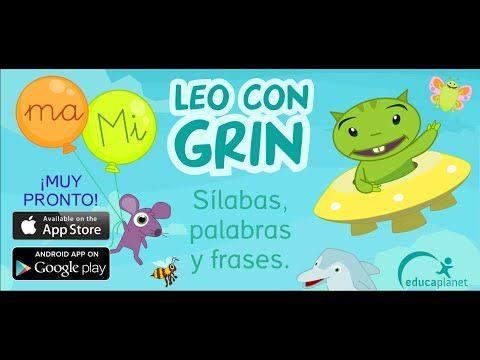 Leo con Grin: Una App para aprender a leer - Aprendiendo con Julia