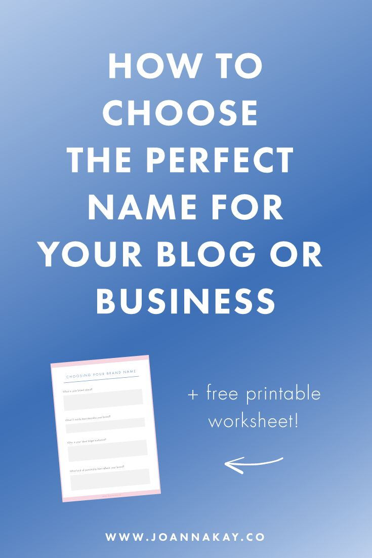 How to Choose the Perfect Name For Your Blog or Business