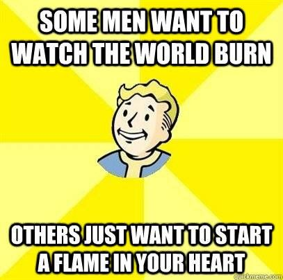 I Don't Want to Set the World on Fire - Fallout 3