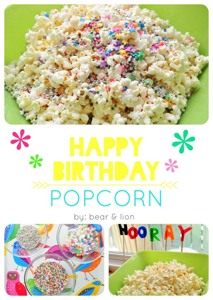 fancy birthday popcorn!
