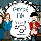Convict File – Interactive Notebook (45 pages)  Year 5  The nature of convict or colonial presence, including the factors that influenced patterns ...