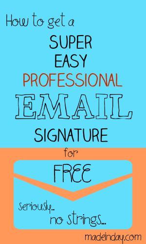 How to Get a Professional Email Signature, use a email signature generator for professional looking email, gmail email signature, Free email signature, how,