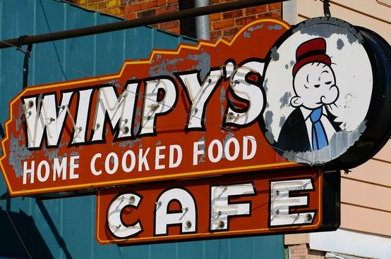 Cool Retro Signs - RetroLifestyle.com Wimpy's  was on the corner of 3rd and Wayne Ave.in Dayton,Ohio for many ,many years