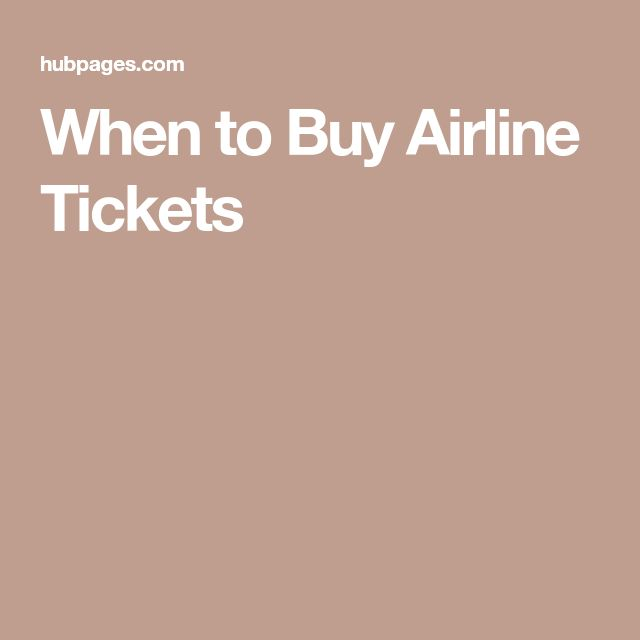 When to Buy Airline Tickets