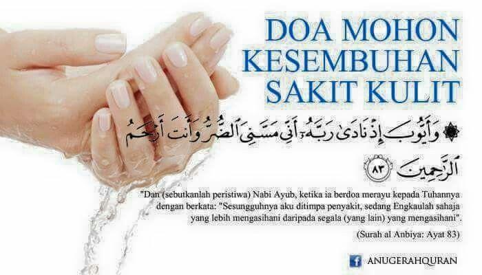 Doa Mohon Kesembuhan Sakit Kulit Islamic Quotes Doa Kata Kata Indah