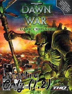 Hi fellow Dawn of War Dark Crusade fan! You can download Infantry Only mod for free from LoneBullet - http://www.lonebullet.com/mods/download-infantry-only-dawn-of-war-dark-crusade-mod-free-53770.htm which has links for resume support so you can download on slow internet like me