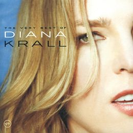 The Very Best of Diana Krall - Diana Krall, piano & vocals. Russell Malone, guitar. Christian McBride, bass. Peter Erskine, drums, & others. - Daedalus Books Online