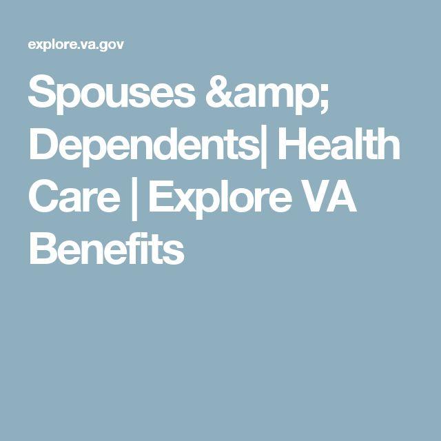 Spouses & Dependents| Health Care | Explore VA Benefits