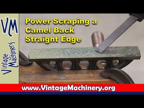 50) Power Scraping a Camel Back Straight Edge using a Biax