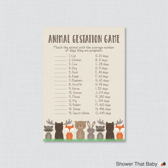 Printable Woodland Baby Shower Animal Gestations Match Game  Have guests match each animal with how many days their pregnancy lasts. The